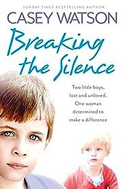 Breaking the Silence: Two little boys, lost…