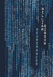 Neuromancer (Voyager Classics) – tekijä:…