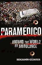 Paramédico by Benjamin Gilmour
