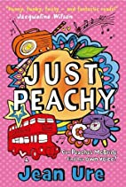 Just Peachy by Jean Ure