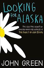 Looking for Alaska de Green John