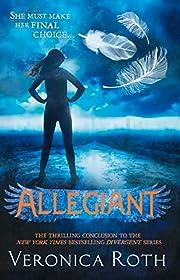 Allegiant (Divergent, Book 3) (Divergent…