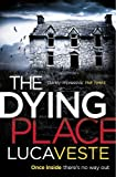 The dying place / Luca Veste
