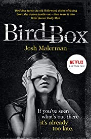 Bird Box – tekijä: Josh Malerman