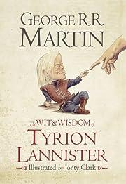 The Wit & Wisdom of Tyrion Lannister av…
