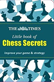 Chess Secrets (The Times Little Books) by…