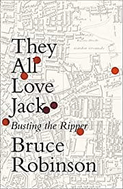 They All Love Jack: Busting the Ripper de…
