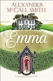 Emma A Modern Retelling by McCall Smith…