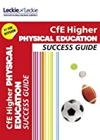 CfE Higher Physical Education Success Guide…