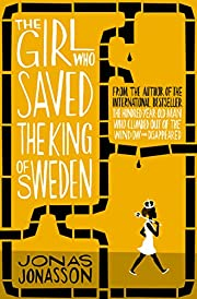 The Girl Who Saved the King of Sweden by…