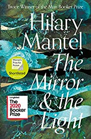 The Mirror and the Light af Hilary Mantel