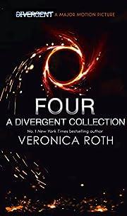 Four: A Divergent Collection de Veronica…