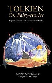 Tolkien on Fairy-Stories av Verlyn Flieger