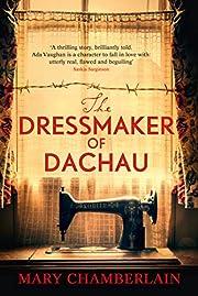 The Dressmaker of Dachau por Mary…
