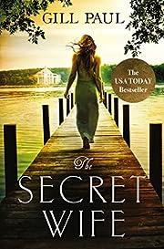 The Secret Wife af Gill Paul
