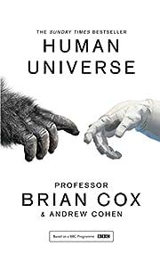 Human Universe por Professor Brian Cox