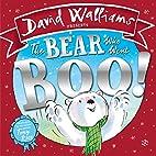 The Bear Who Went Boo! by David Walliams