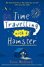 Time Travelling with a Hamster af Ross…