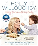 Truly Scrumptious Baby: My complete feeding and weaning plan for 6 months and beyond Book