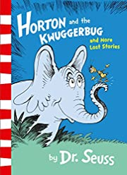 Horton and the Kwuggerbug and More Lost…