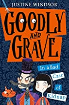 Goodly and Grave in a Bad Case of Kidnap by…
