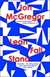 Lean Fall Stand: The astonishing new book…
