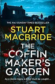 Coffinmaker's Garden, The por Stuart…