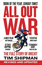 All Out War: The Full Story of How Brexit…
