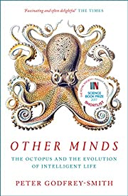 Other minds : the octopus and the evolution…