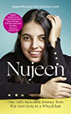 Nujeen : One Girl?s Incredible Journey from…