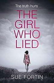 The Girl Who Lied por Sue Fortin