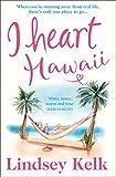 I Heart Hawaii