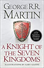 A Knight of the Seven Kingdoms by George R.…