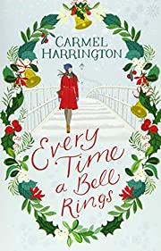 Every Time a Bell Rings: A heartwarming and…