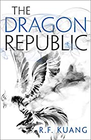 The Dragon Republic: The award-winning epic…