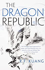 The Dragon Republic: The award-winning epic…