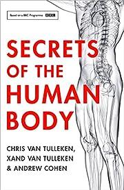 Secrets of the Human Body de Xand van…
