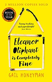 Eleanor Oliphant is Completely Fine por Gail…