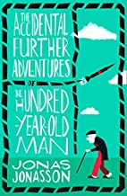The Accidental Further Adventures of the…