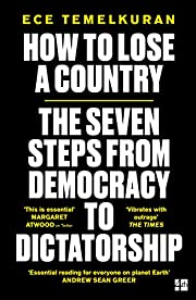 How to lose a country : the seven steps from…