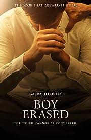 Boy erased : a memoir of identity, faith and…