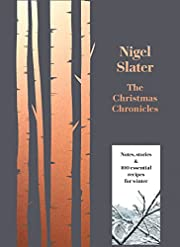 The Christmas Chronicles por Nigel Slater