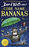 Code Name Bananas: The hilarious and epic new children's book from multi-million bestselling author David Walliams.
