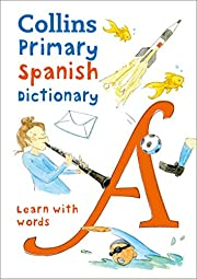 Collins Primary Spanish Dictionary: Get…