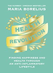 Health Revolution: Finding Health and…