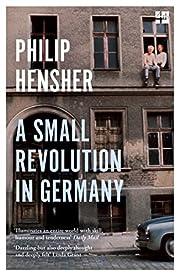 A Small Revolution in Germany por Philip…