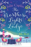 The Northern Lights Lodge