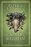Caesar : Hussein / Patrick O'Brian