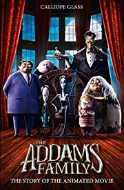 The Addams Family: The Story of the Movie…