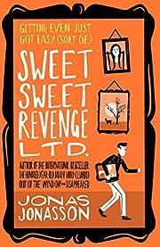 Sweet Sweet Revenge Ltd. de Jonas Jonasson